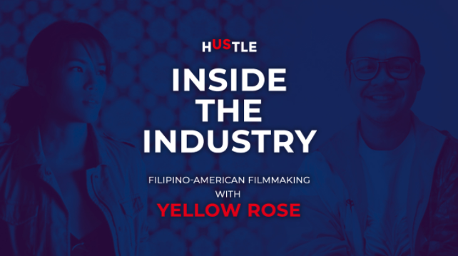Inside the Industry: Filipino-American filmmaking with Yellow Rose